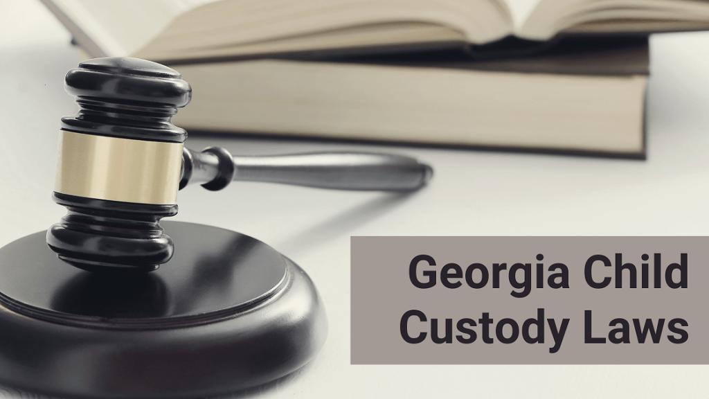 Georgia Child Custody Laws